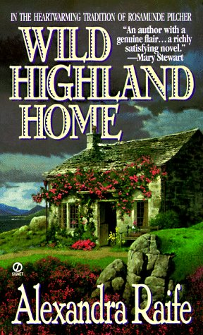 Wild Highland Home by Alexandra Raife