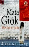 Mata Giok (The Eye of Jade: A Mei Wang Mystery)