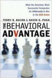 The Behavioral Advantage: What the Smartest, Most Successful Companies Do Differently to Win in the B2B Arena