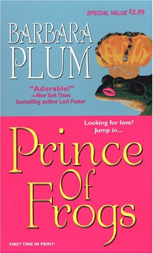 Prince Of Frogs by Barbara Ann Plum