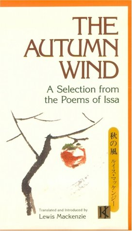 The Autumn Wind: A Selection from the Poems of Issa
