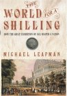 World For A Shilling: How The Great Exhibition Of 1851 Shaped A Nation