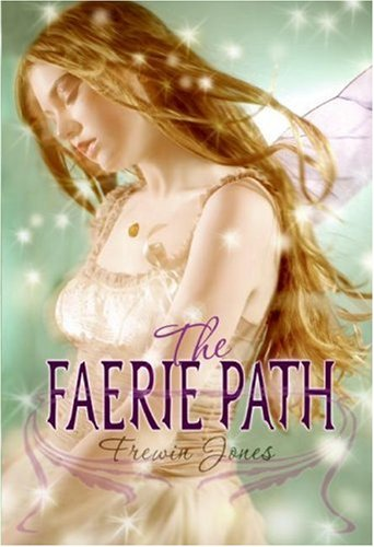 The Faerie Path by Allan Frewin Jones