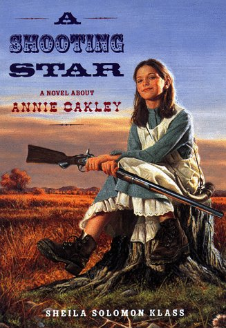 Shooting Star: A Novel About Annie Oakley