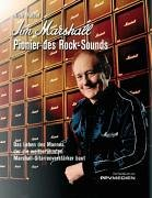 Jim Marshall - Pionier des Rock-Sounds
