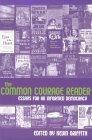 The Common Courage Reader: Essays For an Informed Democracy