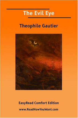 The Evil Eye by Théophile Gautier