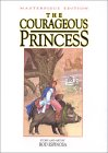 The Courageous Princess