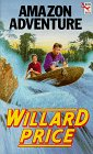 Amazon Adventure by Willard Price
