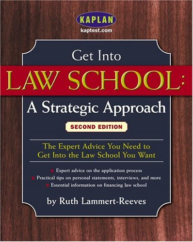 Get Into Law School: A Strategic Approach