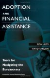 Adoption and Financial Assistance: Tools for Navigating the Bureaucracy