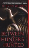 Between the Hunters and the Hunted (Hunters and the Hunted, #2)