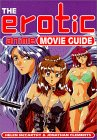 The Erotic Anime Movie Guide