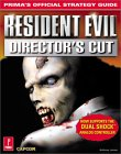 Resident Evil Director's Cut (Prima's Official Strategy Guide)