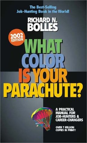 What Color Is Your Parachute 2002 by Richard N. Bolles