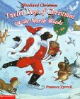 Woodland Christmas: Twelve Days of Christmas in the North Woods