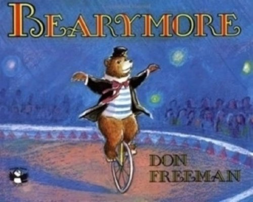 Bearymore by Don Freeman