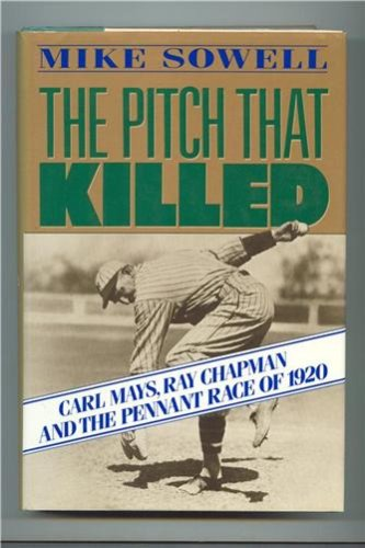 Pitch That Killed by Mike Sowell