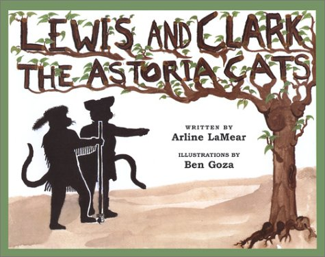 Lewis and Clark: The Astoria Cats