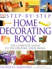 Step By Step Home Decorating Book