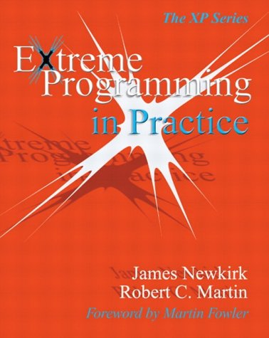 Extreme Programming In Practice by James W. Newkirk