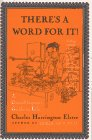 There's a Word for It!  A Grandiloquent Guide to Life