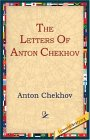 The Letters of Anton Chekhov
