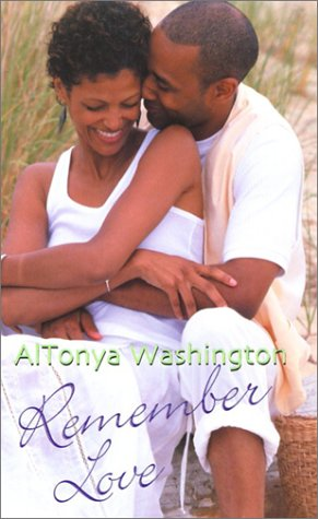 Remember Love by AlTonya Washington