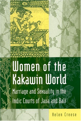 Women of the Kakawin World by Helen Creese