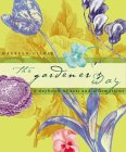 The Gardener's Way: A Daybook of Acts and Affirmations