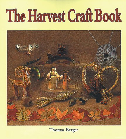 The Harvest Craft Book by Thomas  Berger