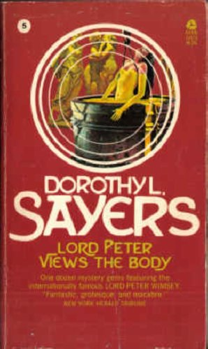 Lord Peter Views The Body by Dorothy L. Sayers