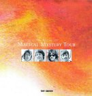 The Story Of The Magical Mystery Tour
