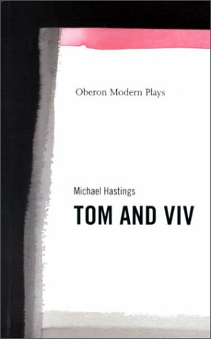 Tom and VIV by Michael   Hastings