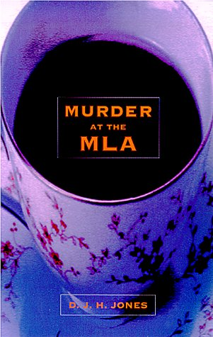 Murder at the MLA