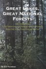 Great Lakes, Great National Forests: A Recreational Guide to the National Forests of Michigan, Minnesota, Wisconsin, Illinois, Indiana, Ohio, Pennsylvania, and New York
