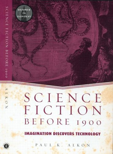 Science Fiction Before 1900 by Paul K. Alkon