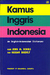 Kamus Inggris-Indonesia (An English-Indonesian Dictionary)