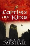 Captives and Kings (The Thistle and the Cross, #2)