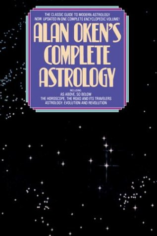 Alan Oken's Complete Guide to Astrology by Alan Oken