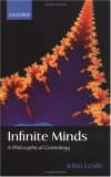 Infinite Minds: A Philosophical Cosmology