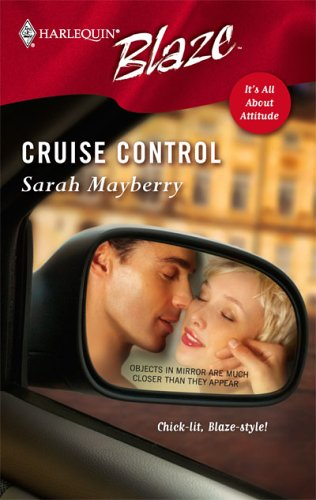 Cruise Control (Harlequin Blaze, #251)