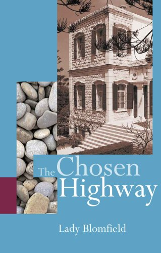 The Chosen Highway by Lady Blomfield