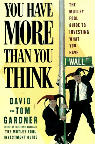 You Have More Than You Think by David Gardner