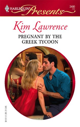 Pregnant by the Greek Tycoon by Kim Lawrence