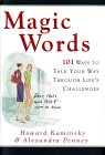 Magic Words: 101 Ways to Talk Your Way Through Life's Challenges