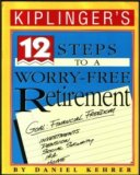 Kiplinger's 12 steps to a worry-free retirement
