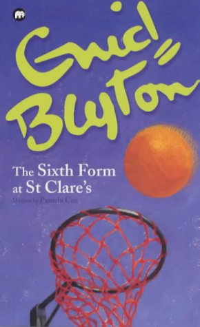 The Sixth Form at St. Clare's by Pamela Cox
