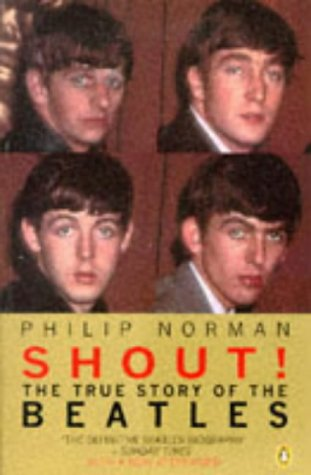 Shout:  The True Story Of The Beatles