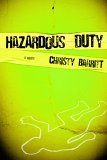 Hazardous Duty by Christy Barritt